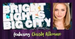 Bright Lights, Big City - Christy Altomare