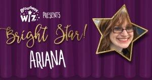 Bright Star Ariana