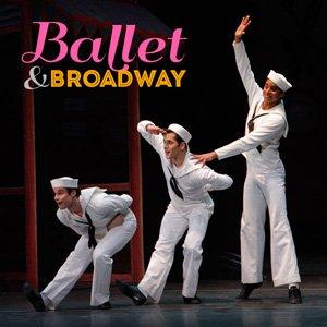Broadway & Ballet
