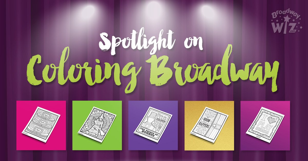 Spotlight on Coloring Broadway