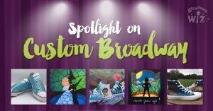 Spotlight on Custom Broadway