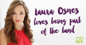 Laura Osnes loves being part of the band