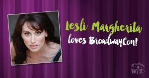 Lesli Margherita Loves BroadwayCon