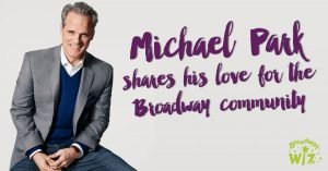 Michael Park shares his love for the Broadway community