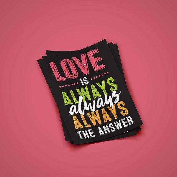 Love is Always the Answer sticker
